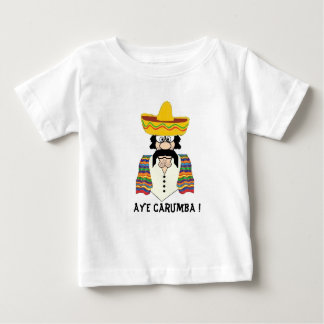 Toddler Tee Shirt ,Mexican, Aye Carumba !