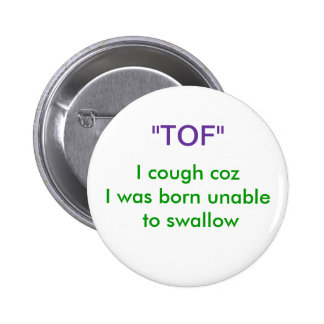 TOF BUTTON