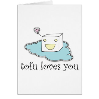 Tofu Loves You Card