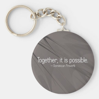 Together anything is possible (2) key ring