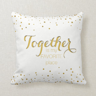 Together Love Quote for Couples and Family Gold Cushion