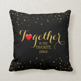 Together Love Quote for Couples Family Gold Black Cushion
