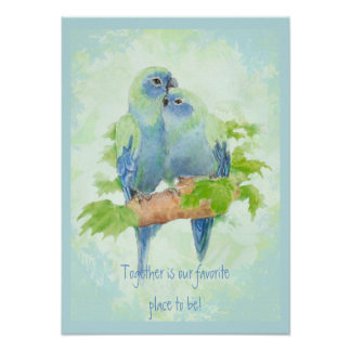 Together our favorite place to be Quote Birds Poster