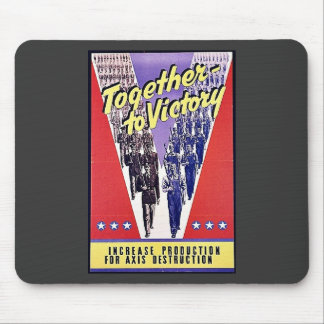 Together To Victory Mouse Pad