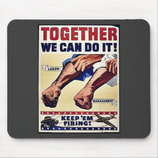 Together We Can Do It! Mousepads