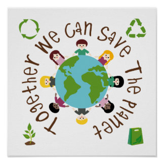 Together We Can Save the Planet Poster