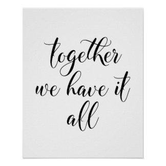 Together We Have It All Poster