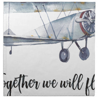 Together we will fly napkin