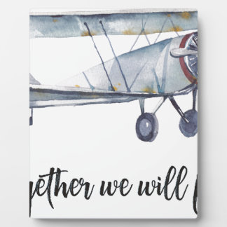 Together we will fly plaque