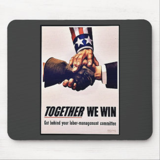 Together We Win Mouse Pad