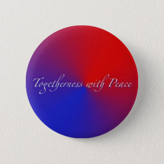 Togetherness with Peace 6 Cm Round Badge