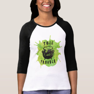 Toil and Trouble Funny Halloween T-Shirt