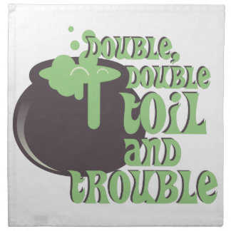 Toil And Trouble Napkin