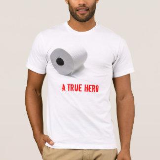 Toilet Paper: The True Hero T-Shirt