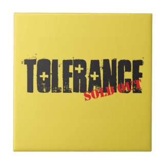 Tolerance sold out. ceramic tile