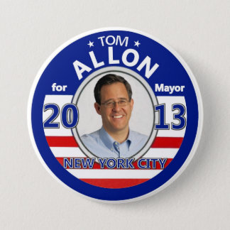 Tom Allon for NYC Mayor in 2013 7.5 Cm Round Badge