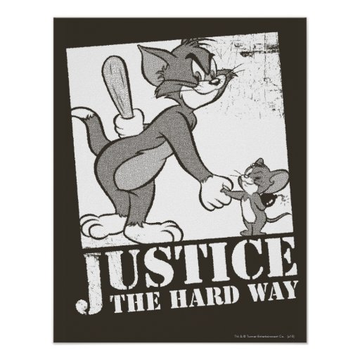 Tom And Jerry Justice the Hard Way Poster