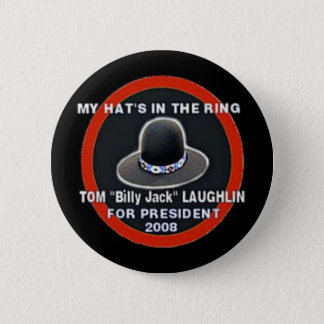 Tom Billy Jack Laughlin 2008 Button