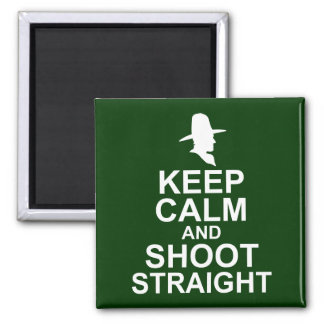 Tom Mix Keep Calm and Shoot Straight Magnet