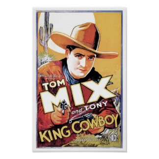 Tom Mix - King Cowboy Poster