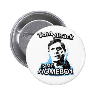 Tom Vilsack is my homeboy Pins