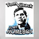Tom Vilsack is my homeboy Print