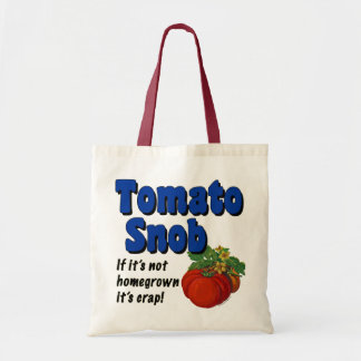 Tomato Snob Funny Saying Tote Bag