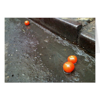Tomatoes out of the gutter. greeting card