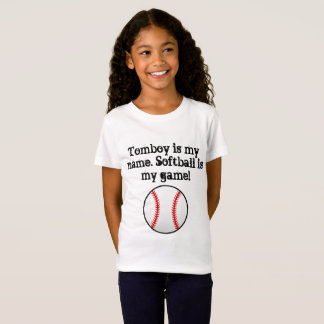 Tomboy is my name softball is my game T-Shirt