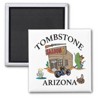 Tombstone, Arizona Magnet