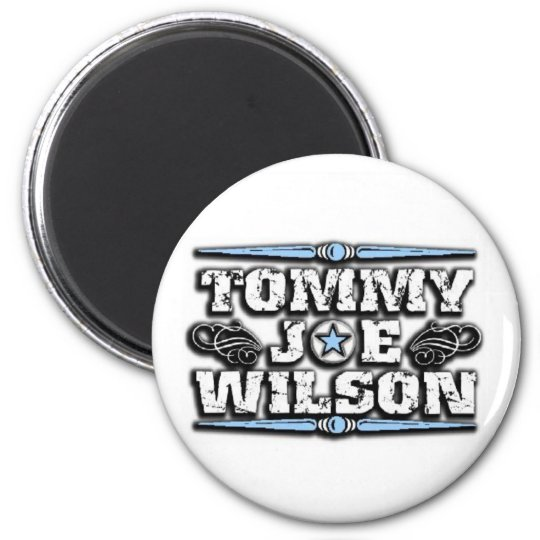 Tommy Joe Wilson Magnet