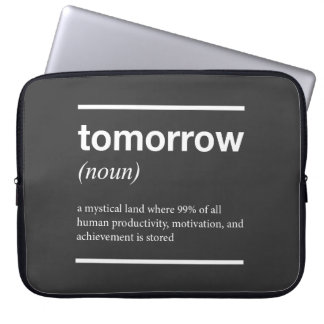 Tomorrow Inspirational Laptop Sleeve