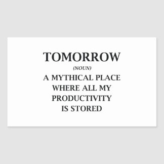Tomorrow Rectangular Sticker