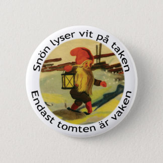 Tomten button with Viktor Rydberg poem