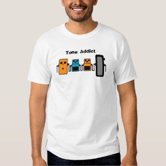 Tone Addict T Shirts