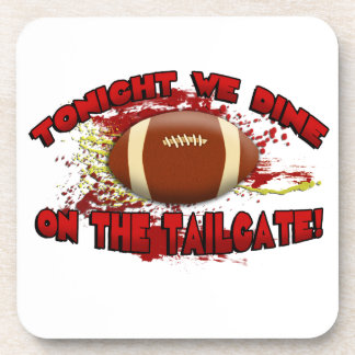 Tonight We Dine on the Tailgate! Beverage Coasters