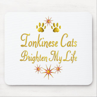 Tonkinese Cats Brighten My Life Mouse Pad