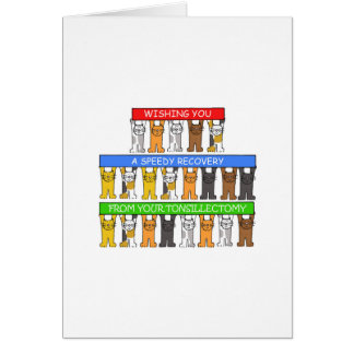 Tonsillectomy Speedy Recovery Greeting Card