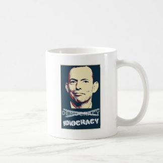 Tony Abbott - defender  of Australian idiocracy Mugs