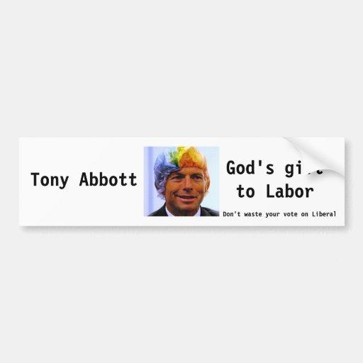 Tony Abbott, Gods Gift Bumper Sticker