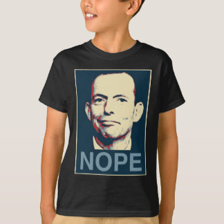 Tony Abbott - Nope T-Shirt