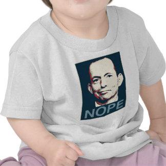 Tony Abbott - Nope Tshirts