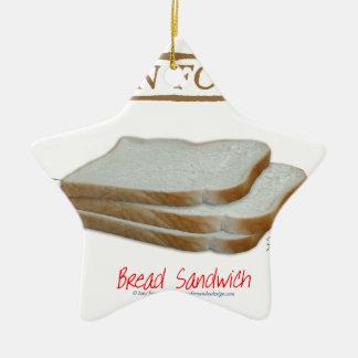 Tony Fernandes's Man Food - bread sandwich Ceramic Ornament
