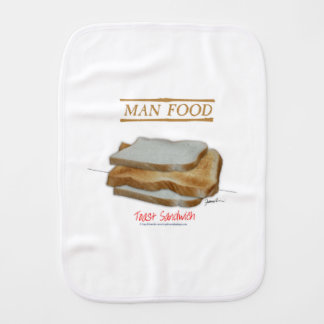 Tony Fernandes's Man Food - toast sandwich Burp Cloth