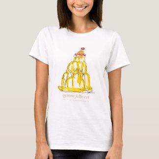 tony fernandes's quince jello cat T-Shirt
