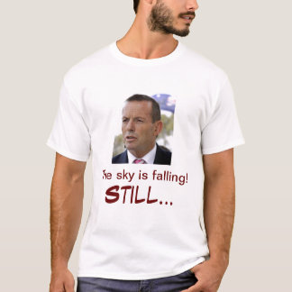 Tony's Abbott's message T-Shirt