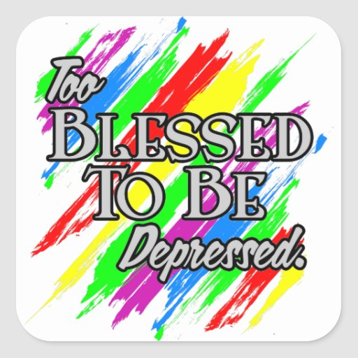 Too Blessed Stickers