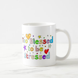 Too Blessed to be Stressed Basic White Mug