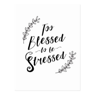 Too Blessed to be Stressed Christian Typography Postcard