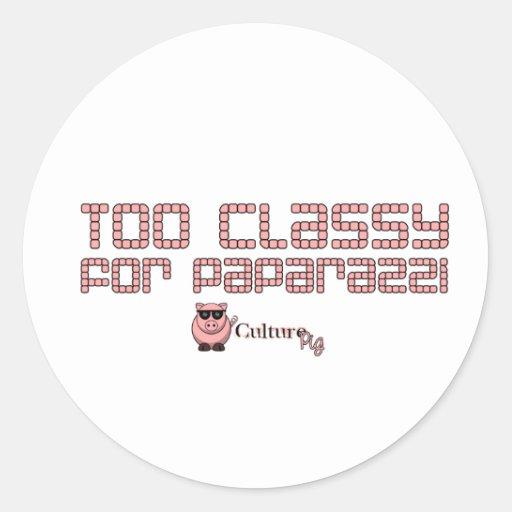 Too Classy For Paparazzi Round Sticker